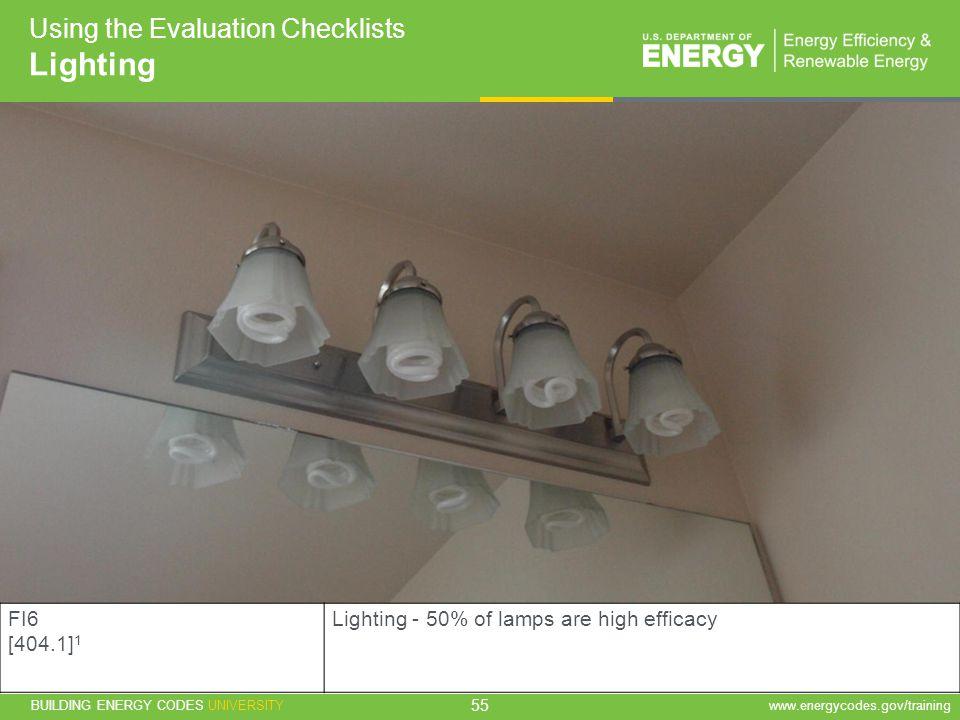 Lighting Using the Evaluation Checklists FI6 [404.1]1